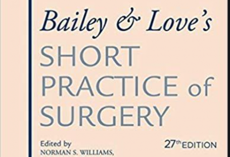 Bailey and love's short practice of surgery 27th edition pdf