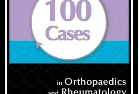 100 cases in orthopaedics and rheumatology pdf