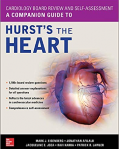 Cardiology Board Review and Self-Assessment: A Companion Guide to Hurst's the Heart PDF