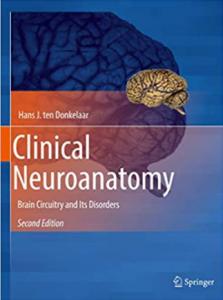 Clinical Neuroanatomy Brain Circuitry and Its Disorders PDF