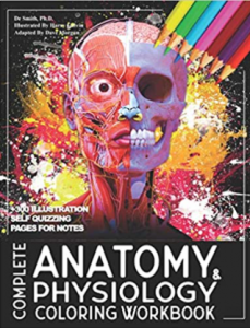 Complete Anatomy and Physiology Coloring Workbook PDF free