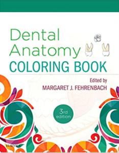 Dental Anatomy Coloring Book 3rd Edition PDF free