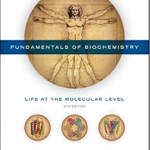 Fundamentals of Biochemistry: Life at the Molecular Level 5th Edition PDF Free
