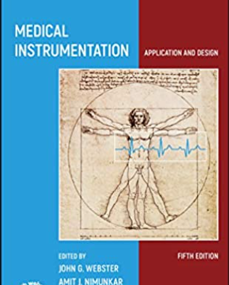 Medical Instrumentation Application and Design 5th Edition PDF Free