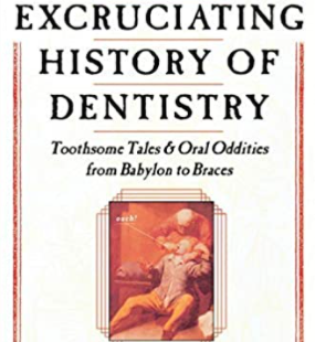 The Excruciating History of Dentistry PDF Free