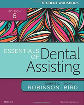 Student Workbook for Essentials of Dental Assisting 6th Edition PDF Free