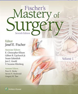 Fischer's Mastery of Surgery 7th Edition PDF free
