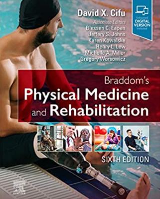 Braddom's Physical Medicine and Rehabilitation 6th Edition PDF free