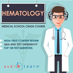 Hematology Medical School Crash Course PDF Free