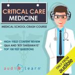 Critical Care Medicine Medical School Crash Course PDF Free