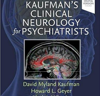 Download Kaufman's Clinical Neurology for Psychiatrists 9th Edition PDF free